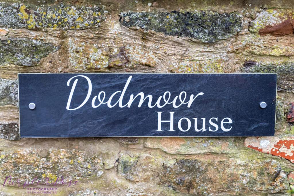 Slate sign for Dodmoor House